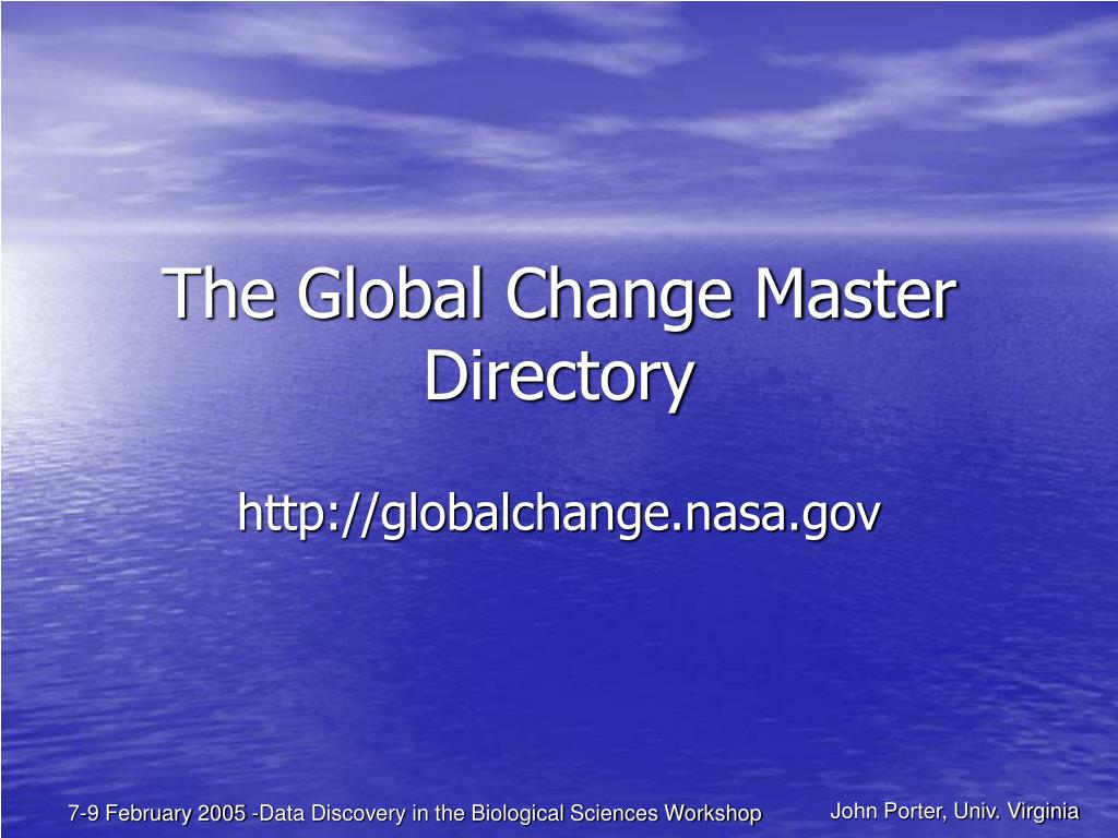 PPT - The Global Change Master Directory PowerPoint