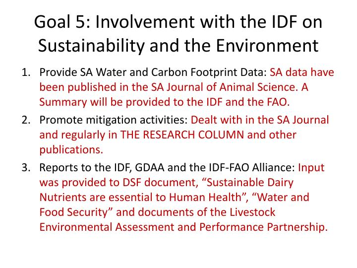 Goal 5: Involvement with the IDF on Sustainability and the Environment