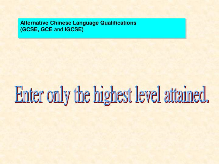 Alternative Chinese Language Qualifications