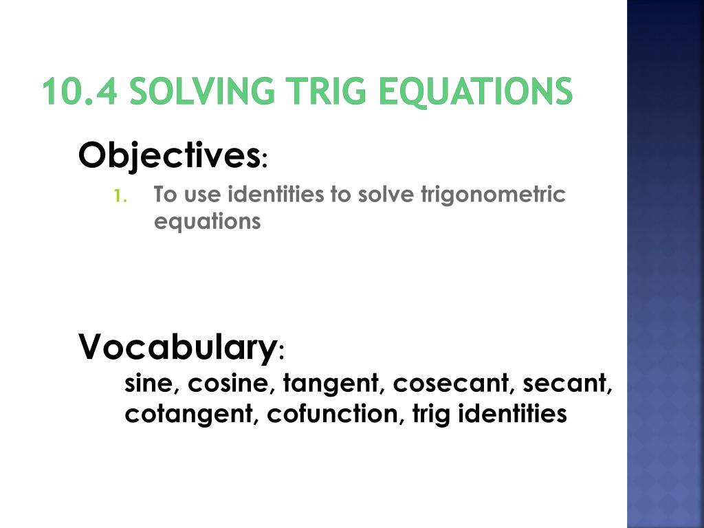 PPT - Section10 4 Solving Trigonometric Equations PowerPoint