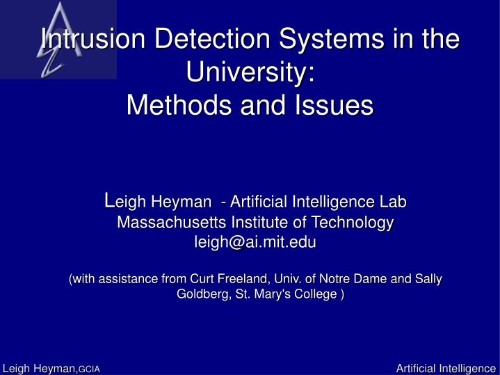 Intrusion detection systems in the university methods and issues