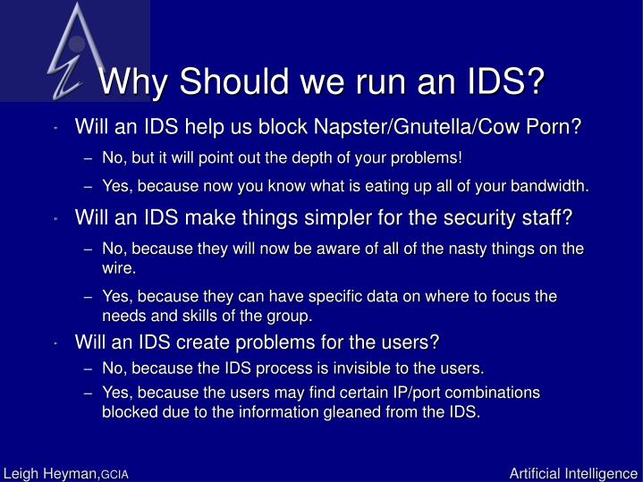 Why Should we run an IDS?