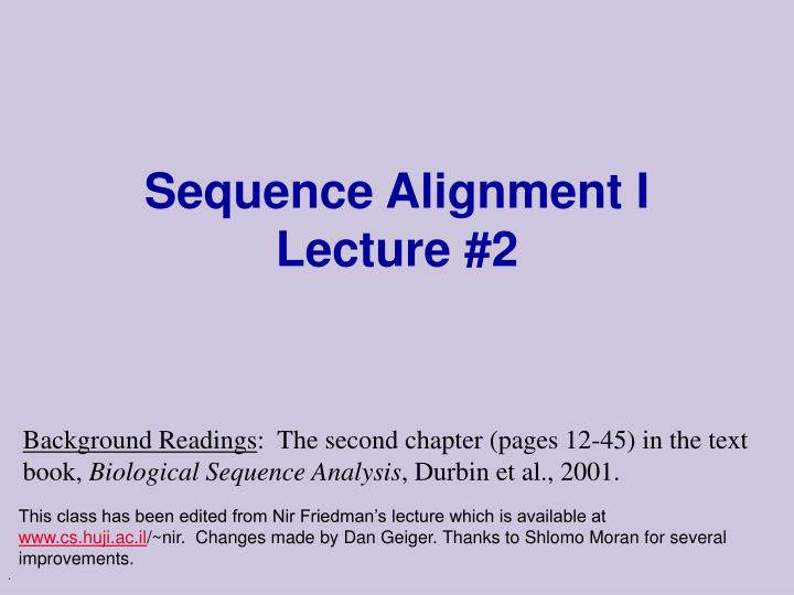 sequence alignment i lecture 2 n.
