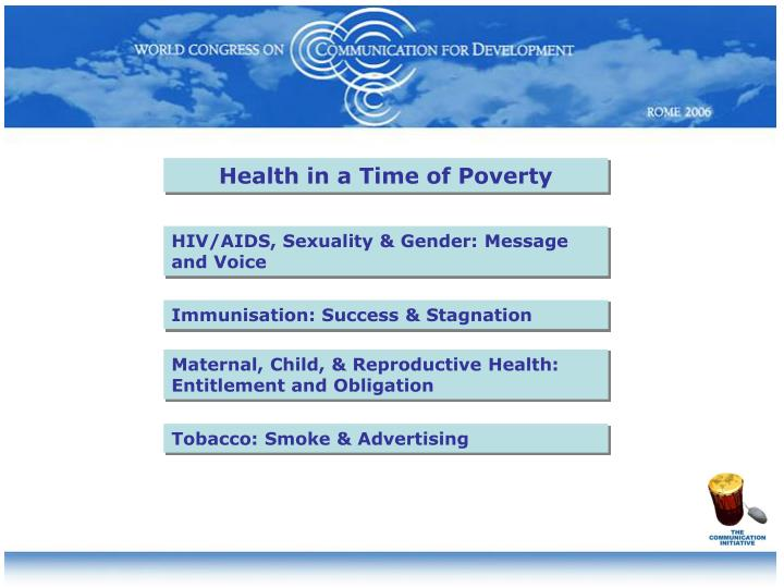 Health in a Time of Poverty
