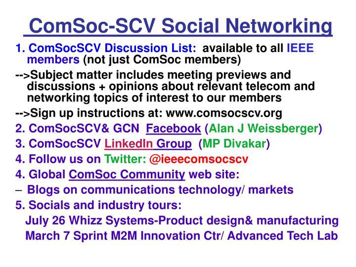 ComSoc-SCV Social Networking
