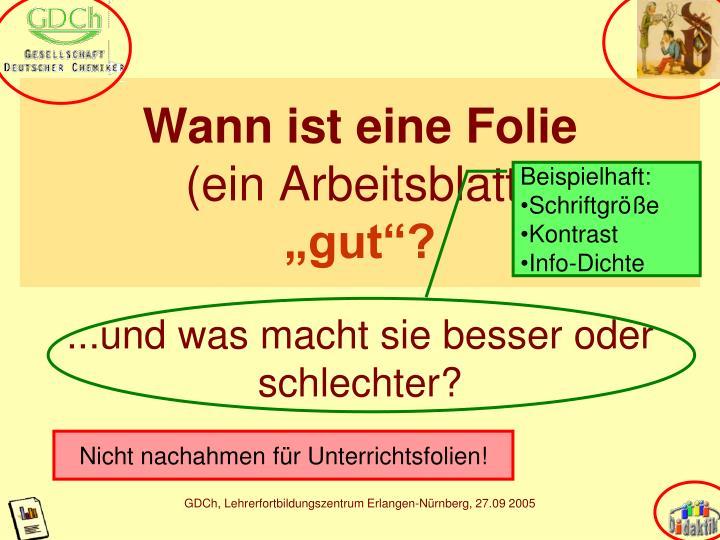"""PPT - Wann ist eine Folie (ein Arbeitsblatt) """"gut""""? PowerPoint ..."""