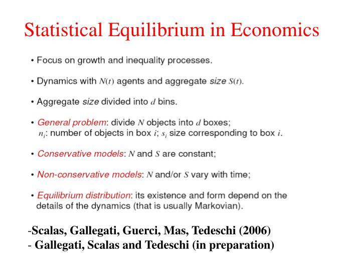 Statistical Equilibrium in Economics
