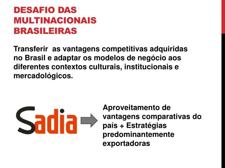 Desafio das multinacionais brasileiras
