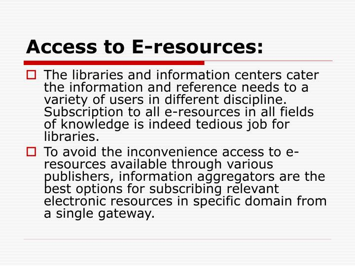 Access to E-resources: