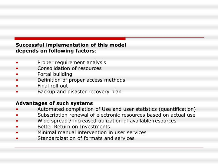 Successful implementation of this model