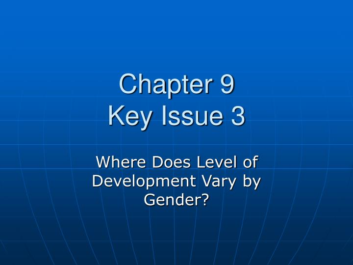 chapter 9 key issue 3 n.
