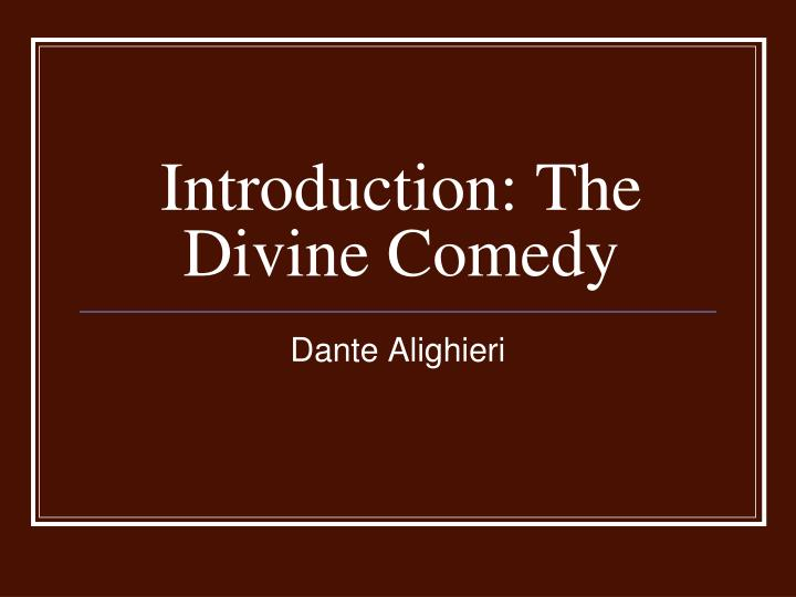 essays on the divine comedy The divine comedy was written from 1308 to 1321 and is the seemingly simple story of a man, generally assumed to be dante himself, who is miraculously enabled to undertake an ultra-mundane journey, which leads him to visit the souls in hell, purgatory and paradise.