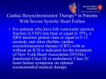 cardiac resynchronization therapy in patients with severe systolic heart failure