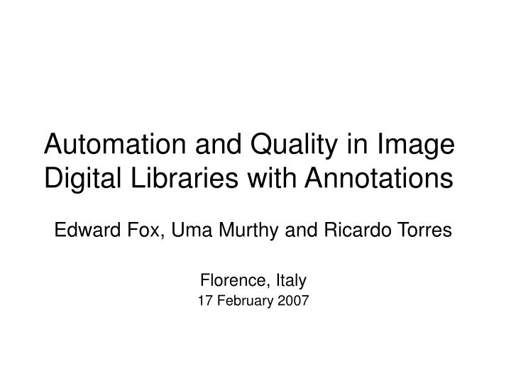 automation and quality in image digital libraries with annotations n.
