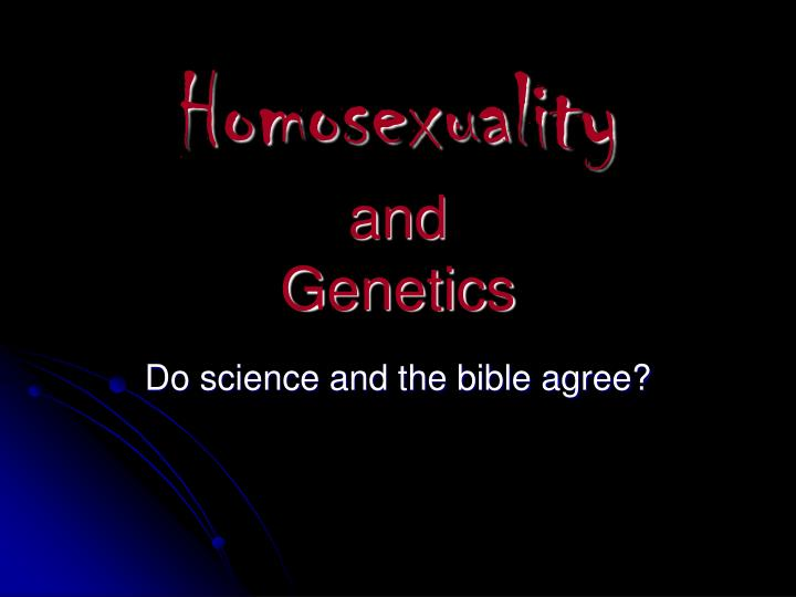 homosexuality environment vs genetics Is sexuality nature or nurture there is no single gay gene or combination of genes that all gay or genetic and environmental effects on same.