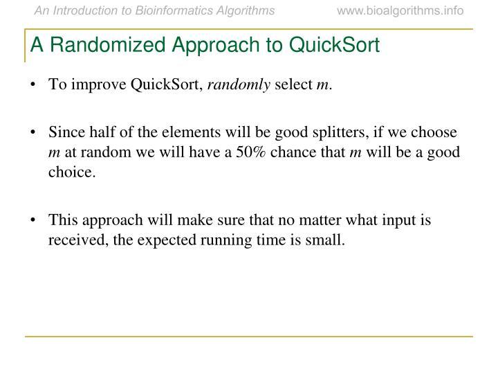 A Randomized Approach to QuickSort