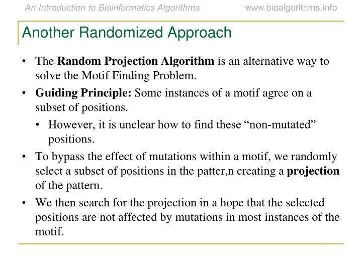 Another Randomized Approach