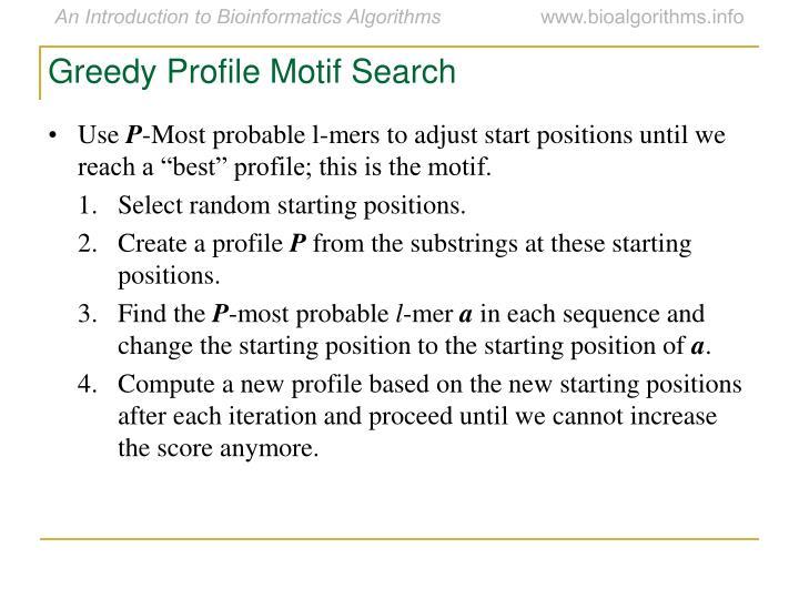 Greedy Profile Motif Search