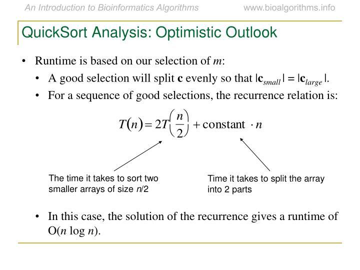QuickSort Analysis: Optimistic Outlook
