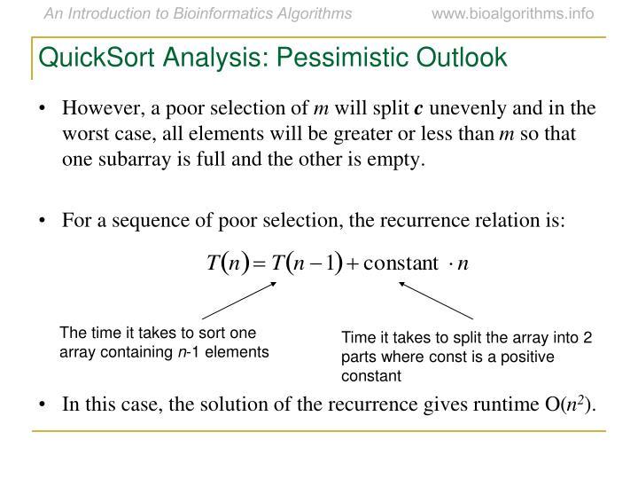 QuickSort Analysis: Pessimistic Outlook