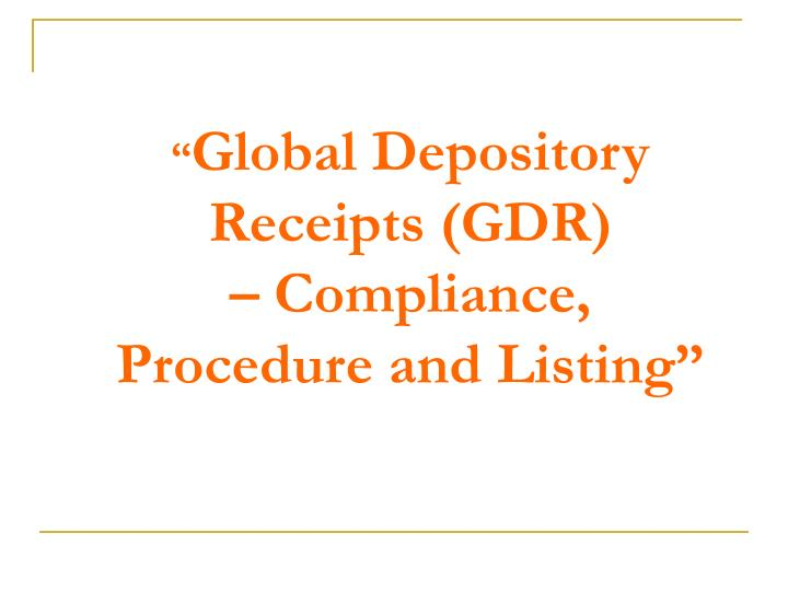 global depository receipts gdr compliance procedure and listing n.