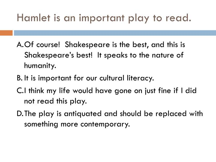hamlet human nature thesis Why is duality of human nature important how does tragedy, for example hamlet, incorporate this dualism (for example, can our virtues overcome our tragic flaw.
