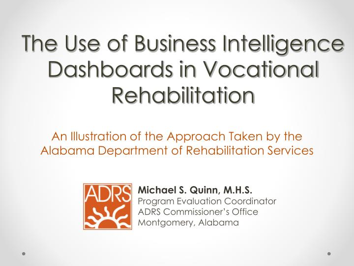 The use of business intelligence dashboards in vocational rehabilitation