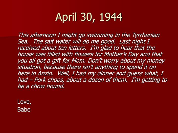 April 30, 1944