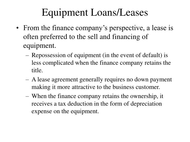 Equipment Loans/Leases