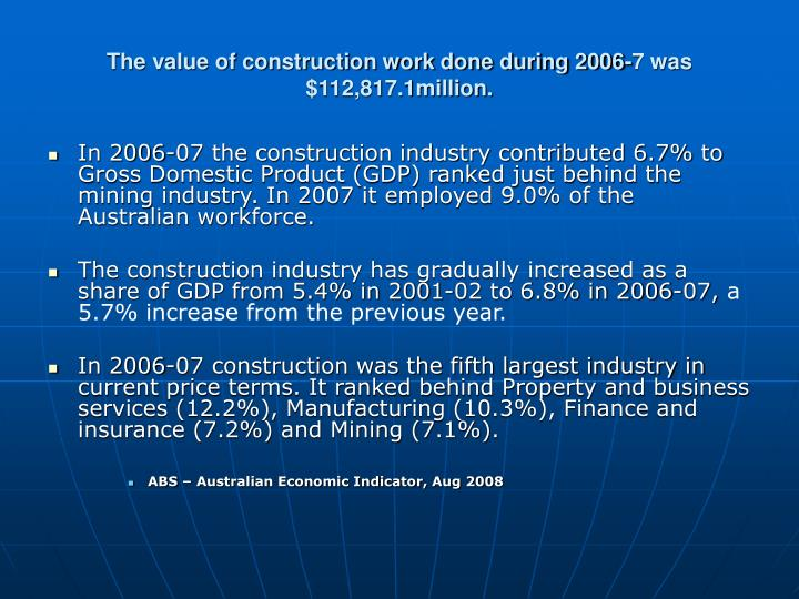 The value of construction work done during 2006-7 was       $112,817.1million.