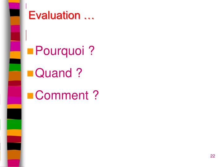 Evaluation …
