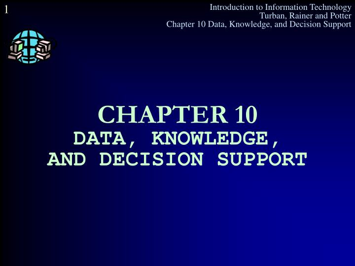 Chapter 10 data knowledge and decision support