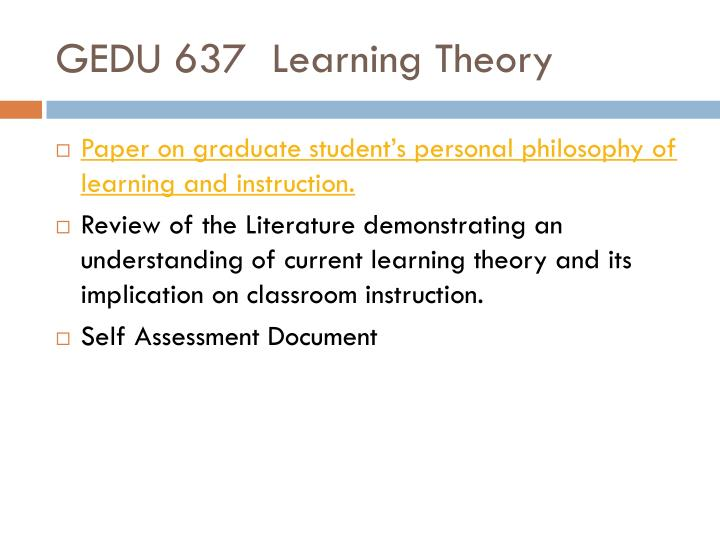 GEDU 637	Learning Theory