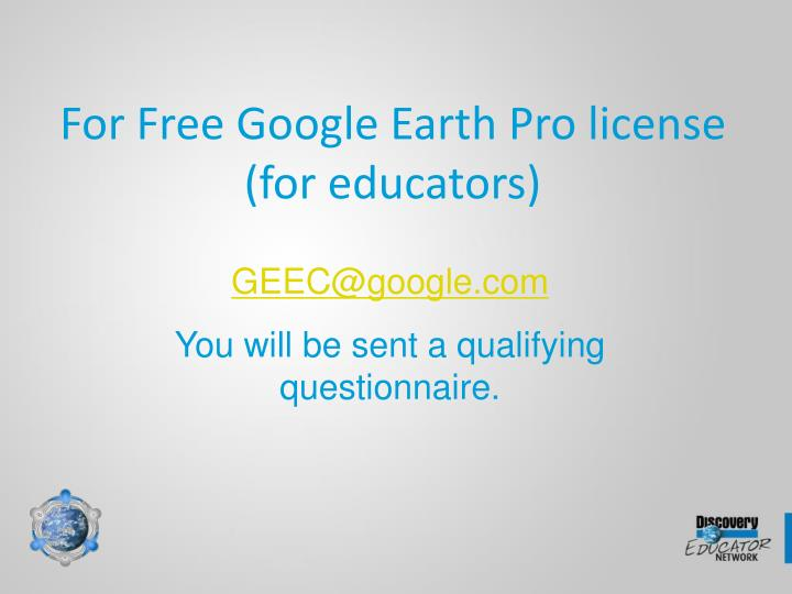 For free google earth pro license for educators