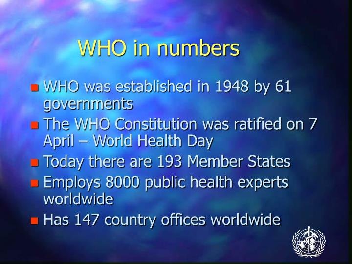 WHO in numbers