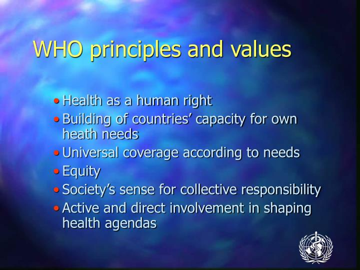 WHO principles and values
