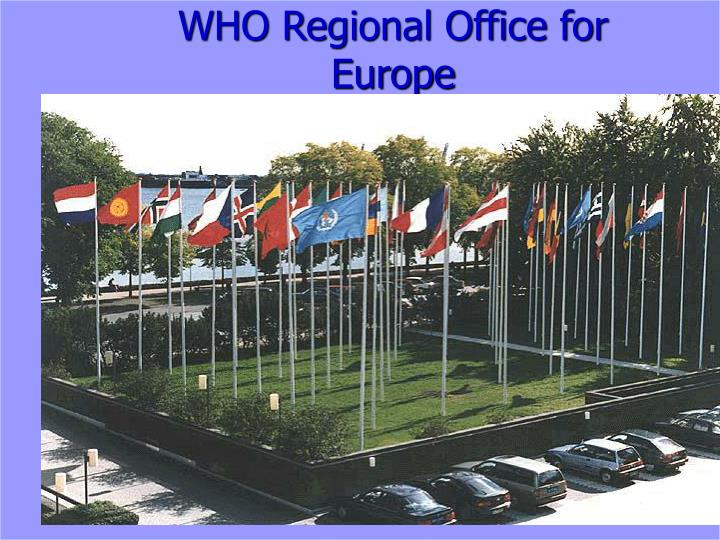 WHO Regional Office for Europe