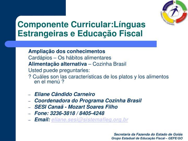 Componente Curricular:Línguas Estrangeiras e Educação Fiscal