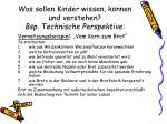 was sollen kinder wissen k nnen und verstehen bsp technische perspektive2