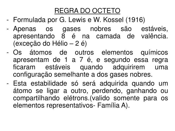 REGRA DO OCTETO