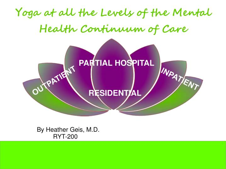yoga at all the levels of the mental health continuum of care