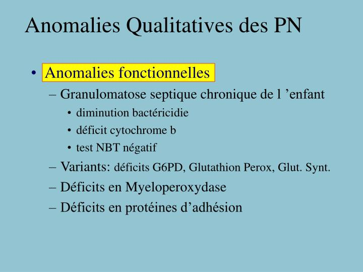 Anomalies Qualitatives des PN
