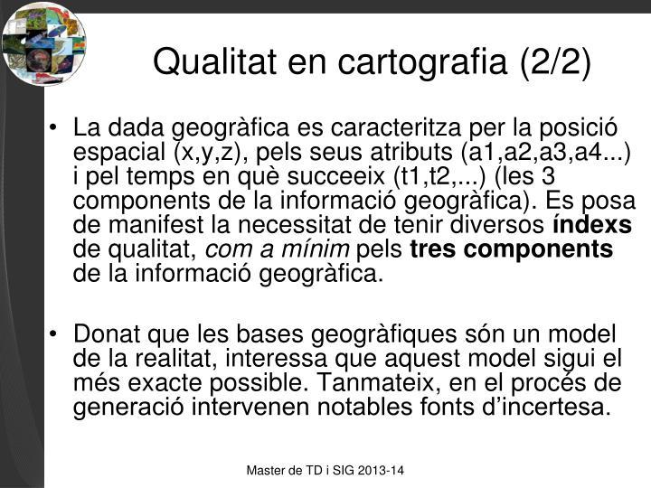 Qualitat en cartografia (2/2)