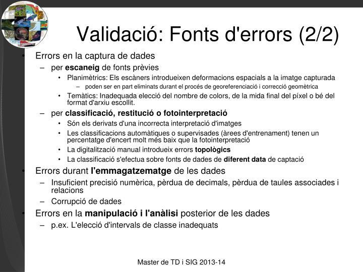Validació: Fonts d'errors (2/2)