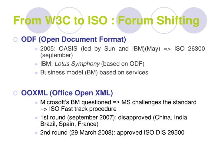 From W3C to ISO : Forum Shifting