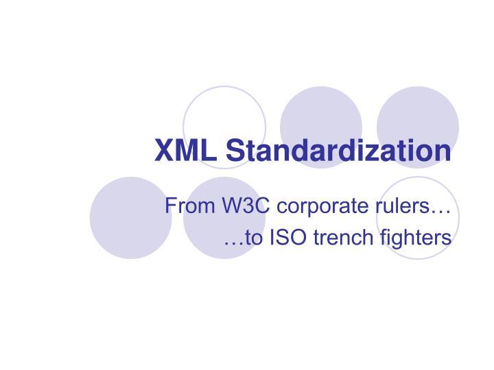 XML Standardization