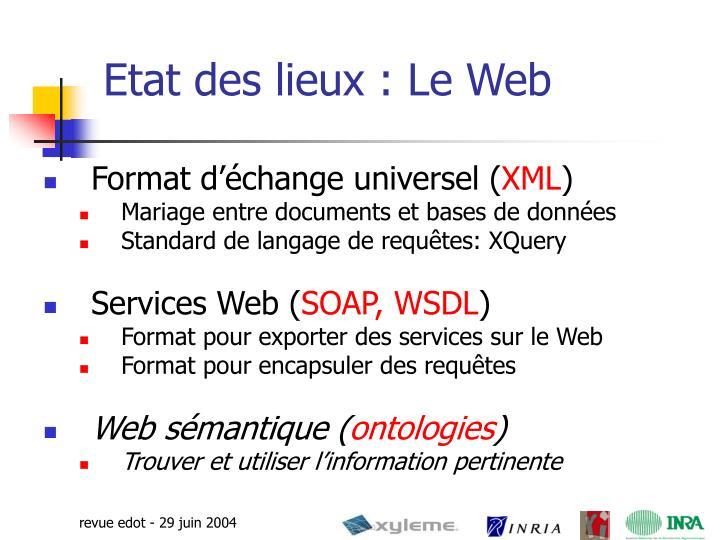 Etat des lieux : Le Web