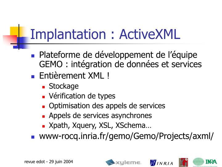 Implantation : ActiveXML