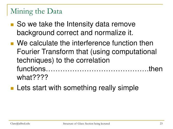 Mining the Data