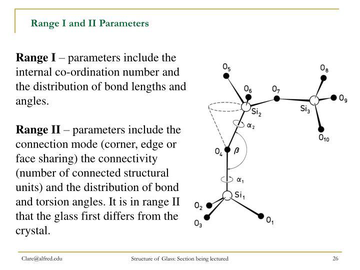 Range I and II Parameters
